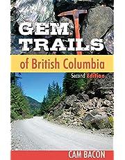 Gem Trails of British Columbia: Second Edition
