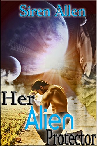 Her Alien Protector: A BWWM Scifi Romance (The Beasts From Beyond Book 1) by [Allen, Siren]