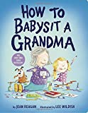 #3: How to Babysit a Grandma