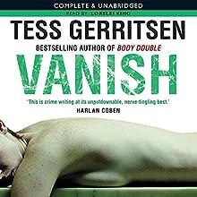 Vanish Audiobook by Tess Gerritsen Narrated by Lorelei King