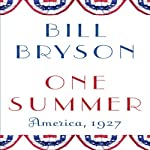 One Summer: America, 1927 | Bill Bryson