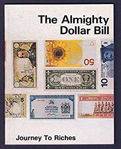 Paperback The Almighty Dollar Bill Book