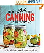 #8: The All New Ball Book Of Canning And Preserving: Over 350 of the Best Canned, Jammed, Pickled, and Preserved Recipes