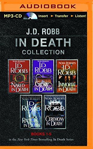 J. D. Robb In Death Collection Books 1-5: Naked in Death, Glory in Death, Immortal in Death, Rapture in Death, Ceremony in Death - Book  of the In Death