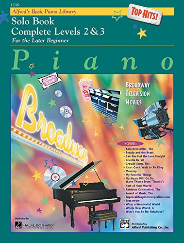- Alfred's Basic Piano Library Top Hits! Solo Book Complete, Bk 2 & 3: For the Later Beginner