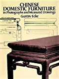 img - for Chinese Domestic Furniture in Photographs and Measured Drawings book / textbook / text book