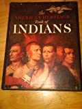 img - for The American Heritage Book of Indians (Boxed Edition) book / textbook / text book