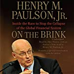 On the Brink: Inside the Race to Stop the Collapse of the Global Financial System | Henry M. Paulson