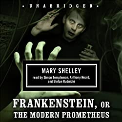 Frankenstein, or The Modern Prometheus
