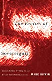 Erotics of Sovereignty, Mark Rifkin, 0816677832
