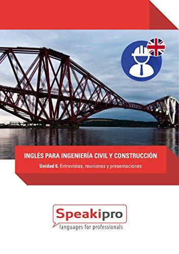 Descargar Libro Inglés Para Ingeniería Civil Y Construcción : Entrevistas, Reuniones Y Presentaciones Fernando González-moralejo Rausell