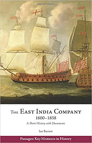1600-1858 A Short History with Documents The East India Company