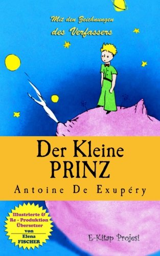 Der Kleine Prinz: [Illustrationen] (German Edition)
