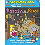 Slangman's Fairy Tales: English to Hebrew, Level 3 - Beauty and the Beast   David Burke