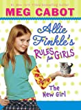 The New Girl (Allie Finkle's Rules for Girls, No. 2)