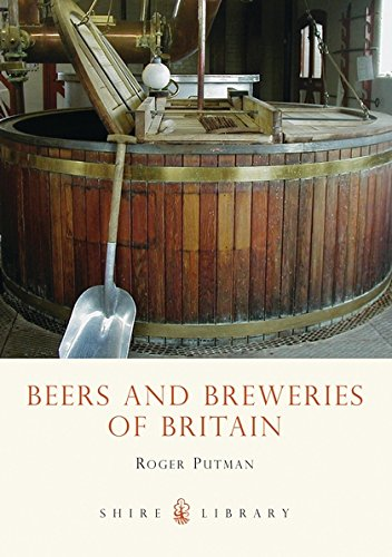 Beers and Breweries of Britain (Shire Library) pdf