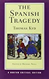img - for The Spanish Tragedy (Norton Critical Editions) book / textbook / text book