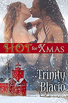 Hot for Xmas by [Blacio, Trinity]