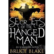 Secrets of the Hanged Man (Icarus Fell #3) (An Icarus Fell Novel)