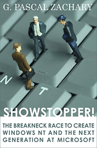Showstopper!: The Breakneck Race to Create Windows NT and the Next Generation at Microsoft cover