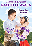Spring Fling Kitty: The Hart Family (Have A Hart Book 3)