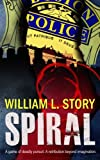 Spiral, William L. Story, 0615902057