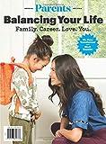 Parents Balancing Your Life