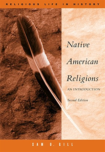 Native American Religions: An Introduction (Religious Life in History)
