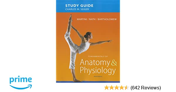 Study Guide for Fundamentals of Anatomy & Physiology: 9780321741677 ...