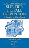 Slip, Trip, and Fall Prevention: A Practical