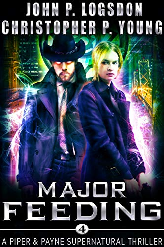 Cameo Belt - Major Feeding: A Piper & Payne Supernatural Thriller (Netherworld Paranormal Police Department Book 4)