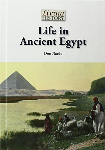 Life in Ancient Egypt (Living History)