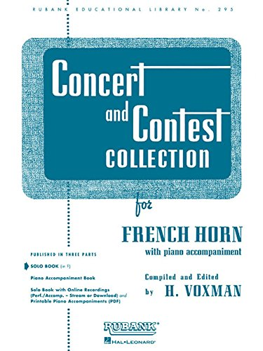Concert and Contest Collection: French Horn (in F) - Solo Part (Rubank Solo Collection) (Rubank Educational Library) (Solos Horn Book)
