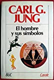 img - for El Hombre y Sus Simbolos (Spanish Edition) book / textbook / text book