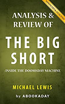 The Big Short: by Michael Lewis by [aBookaDay]