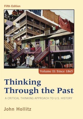 Thinking through the past a critical thinking approach to u s history chapter