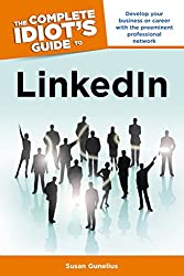 The Complete Idiot's Guide to LinkedIN (Complete Idiot's Guides (Computers))
