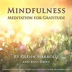 Mindfulness Meditation for Gratitude | Glenn Harrold,Russ Davey