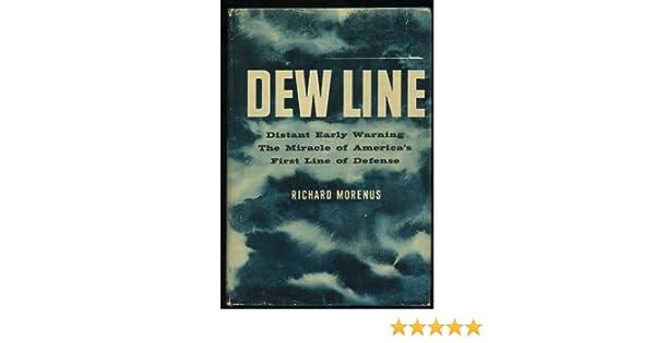 28504af6f7fc Dew Line: Richard Morenus: Amazon.com: Books