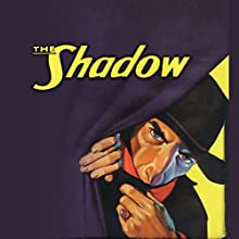 Death Shows the Way Radio/TV Program by The Shadow Narrated by Bill Johnstone