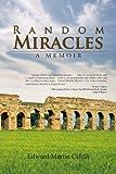 Random Miracles, Edward Martin Cifelli, 1441567089