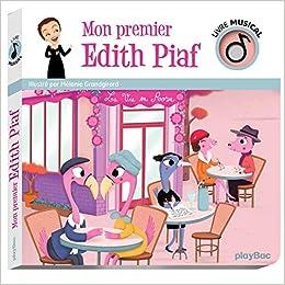 Amazon Fr Livre Musical Mon Premier Edith Piaf Melanie