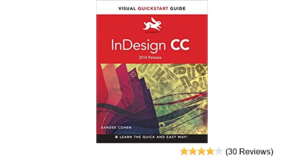 Indesign cc visual quickstart guide 2014 release kindle edition indesign cc visual quickstart guide 2014 release kindle edition by sandee cohen arts photography kindle ebooks amazon fandeluxe Gallery
