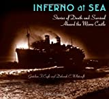Inferno at Sea, Gretchen F. Coyle and Deborah C. Whitcraft, 1593220618