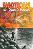 Emotions of One's Heart, Garry L. Thomas, 1424190606