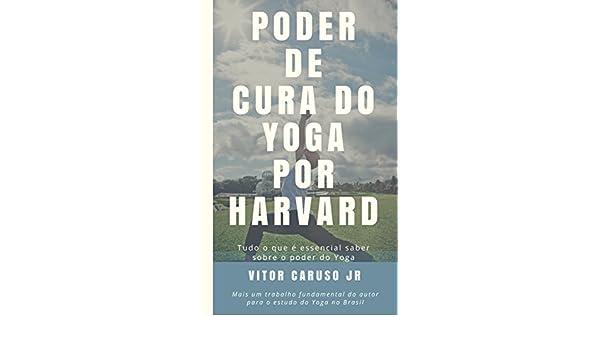 Amazon.com: Poder de Cura do Yoga por Harvard: Tudo o que é ...