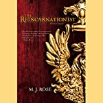 The Reincarnationist   M. J. Rose