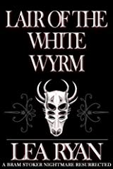 Lair of the White Wyrm Kindle Edition