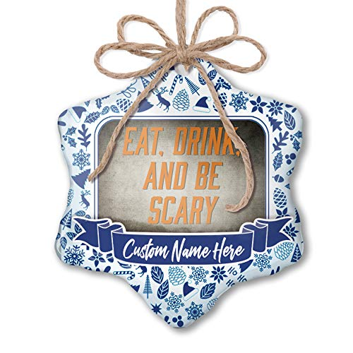 NEONBLOND Custom Tree Ornament Eat, Drink and Be Scary Halloween Spooky Design with Your Name ()