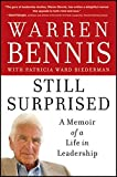 img - for Still Surprised: A Memoir of a Life in Leadership book / textbook / text book